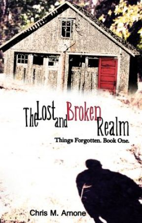 The Lost and Broken Realm - Chapter 1 by ChrisArnone