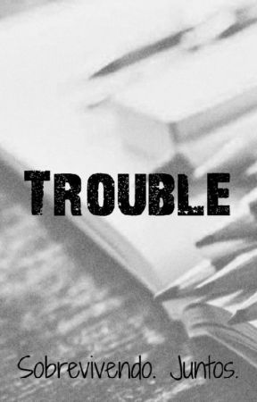 Trouble by badlyfeel