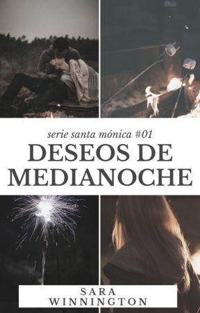 Deseos de Medianoche - Santa Mónica #01 by SaraWinnington