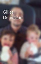 Gilles Demaison by AegidiusZousekasba