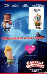 Captain Underpants Various X Reader cover