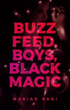 Buzzfeed, Boys, Black Magic by WaltTwitman
