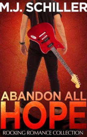 ABANDON ALL HOPE by MJSchiller