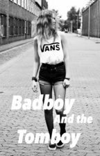 Badboy and the tomboy by sarcasmgirl12