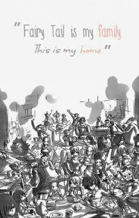 Family | Fairy Tail x Reader [HIATUS] cover