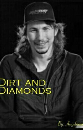 Dirt And Diamonds by Angelnico1e