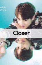 Closer | jjk بقلم panda_dk