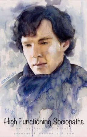 High functioning sociopaths (Sherlock x reader) by ThicccThanos