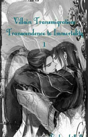 Villain Transmigration: Transcendence to Immortality [1] by Fudanshifluffy