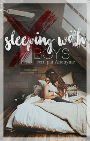 Sleeping With Boys by khernest4ever