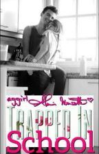 Trapped in School (Watty Awards 2012 Nominee) by emily_2012_writer