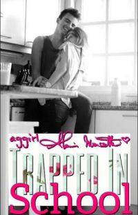 Trapped in School (Watty Awards 2012 Nominee) cover