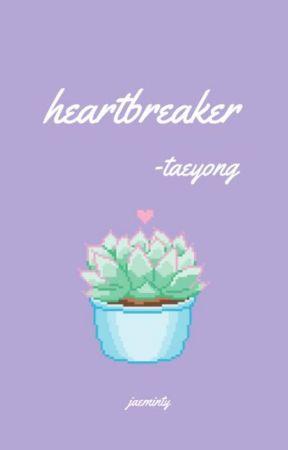 heartbreaker | taeyong by jaeminty