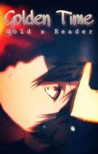 Golden Time | Gold x Reader [Pokémon] by luna_5oo