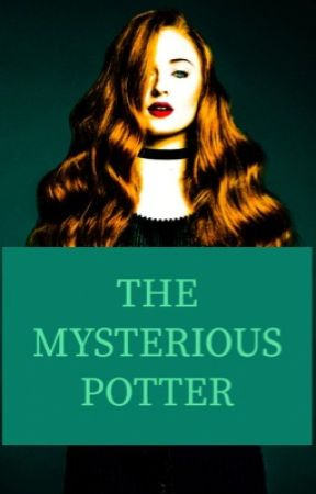 The Mysterious Potter by Xiu_Minnie_99
