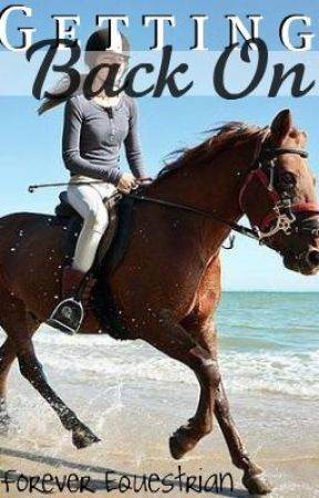 Getting Back On by ForeverEquestrian