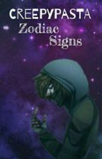 creepypasta and zodiac signs by WWG_x3