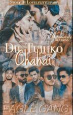 Manan Dil Tujhko Chahai (watty 2019)  by lovelylittlefairy