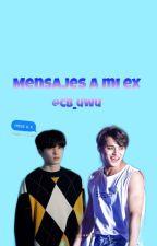 ‹‹mensajes a mi ex›› meanie by cb_uwu
