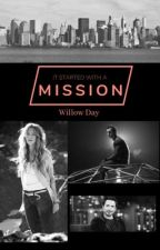 It Started With A Mission (Peter Parker Fanfiction) by WillowDay1