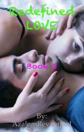 Redefined LOVE by AzaleasRevamped