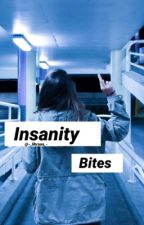 Insanity bites| zodiac story by -_libraaa_-
