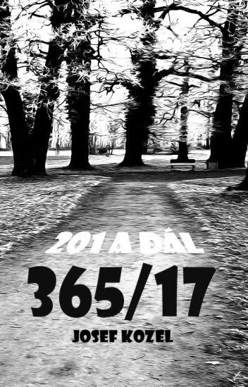 365/17 aneb 201 a další