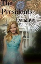 The Presidents Daughter by Mystrygirl20