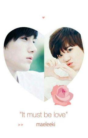 it must be love♡ by rochwmd
