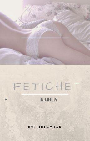 Fetiche~ by Uru-cuak