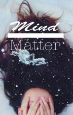 Mind Over Matter by blueflower00