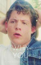 Why You? (Eyeball Chambers) by maddixhaim