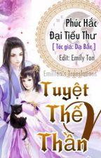 [P1] Tuyệt Thế Thần Y: Phúc Hắc Đại Tiểu Thư bởi Emily_Ton