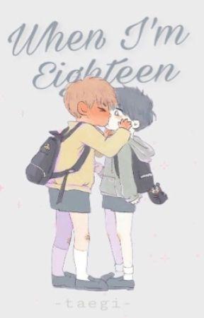 When I'm Eighteen || TaeGi (Türkçe Çeviri) by juthrbog