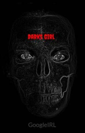 Darks Girl by GoogleIRL