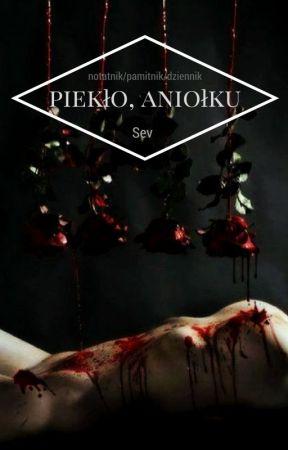 Piekło, aniołku  by _-Vampire-_