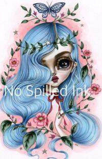 No Spilled Ink~ cover