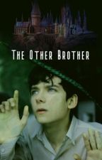 The Other Brother |Harry Potter| by Asiatheestallion