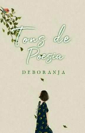 Tons de Poesia by Deboranja