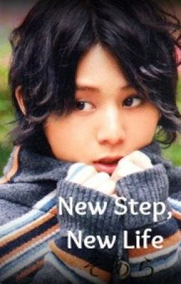 New Step, New Life