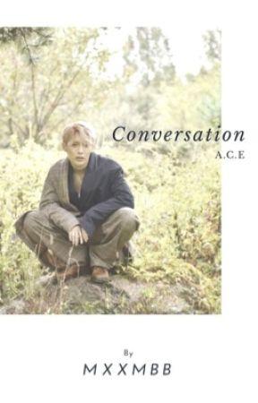 Conversation [ A.C.E ] by miniyukx