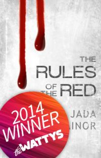 The Rules of the Red - 2014 Watty Award Winner |✓| cover