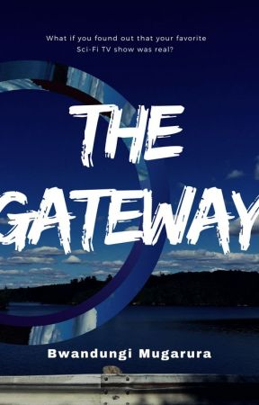 The Gateway by bwandungi