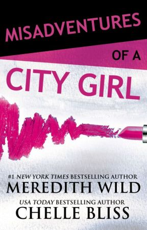 Misadventures of a City Girl Excerpt by MeredithWild