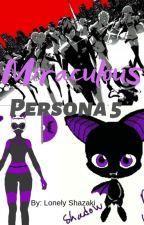 Miraculous Persona 5 by L0nelySha2ak1