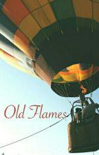 Old Flames (REWRITTEN) by suziecarmichael