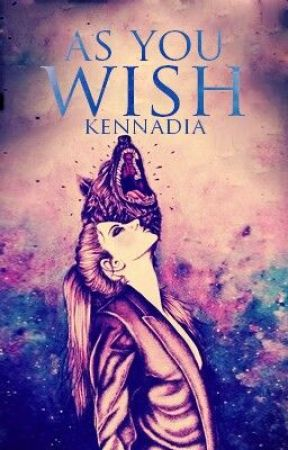 As You Wish by kennadia