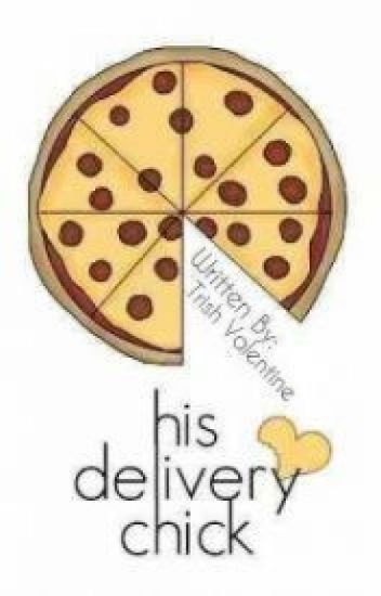 His Delivery Chick