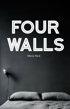 Four Walls [Mind Over Matter Contest] by Marie__reid
