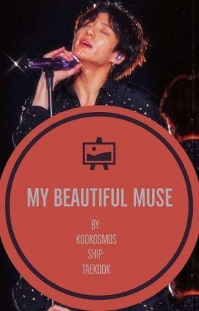 My Beautiful Muse // Taekook ✔ by kookosmos